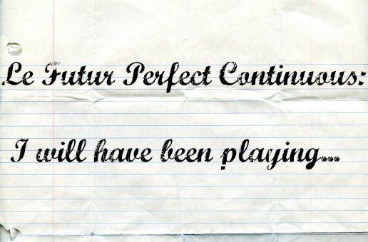futur perfect continuous anglais