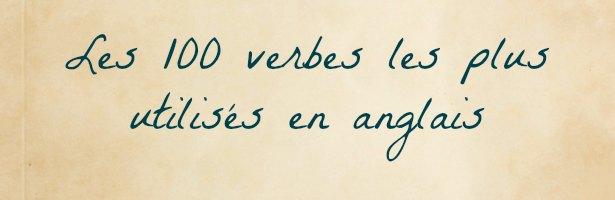 100 Verbes Anglais Les Plus Utilises Anglais Pdf Com