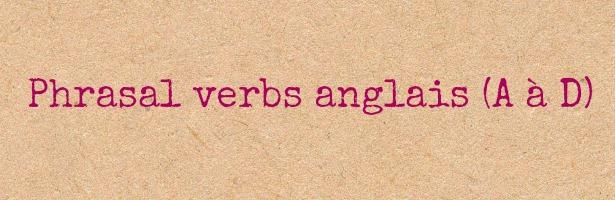 phrasal verbs anglais liste pdf