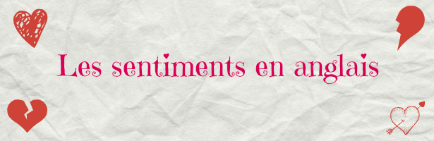 sentiments en anglais