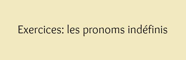 exercice anglais les pronoms indéfinis