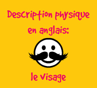 description physique en anglais