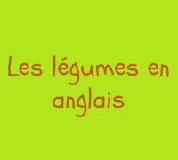 légumes en anglais
