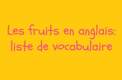 Top Les fruits en anglais JX45