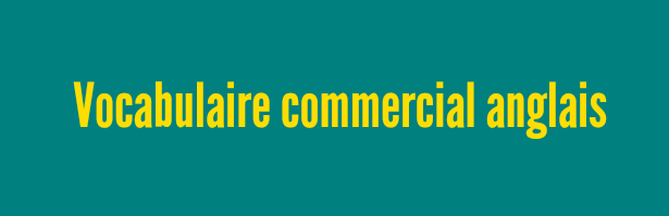 vocabulaire commercial anglais pdf