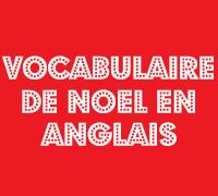 vocabulaire de noel en anglais