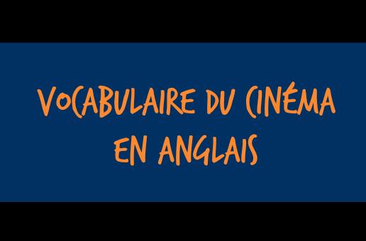 vocabulaire du cinéma anglais