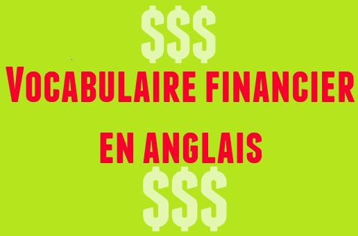 vocabulaire financier anglais termes finance