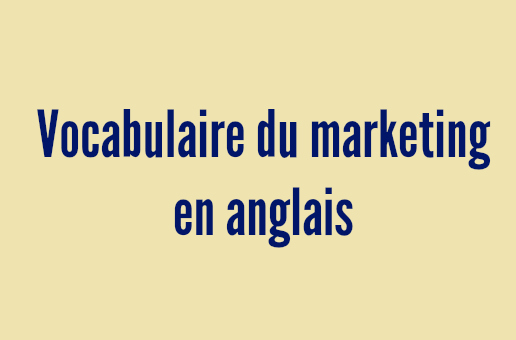 vocabulaire marketing anglais